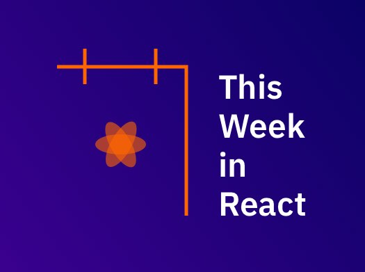 This Week in React – Issue 38